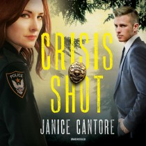 Crisis Shot (The Line of Duty Series, Book #1)