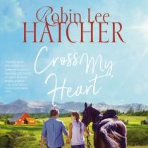 Cross My Heart (A Legacy of Faith Novel, Book #2)