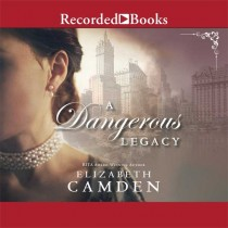 A Dangerous Legacy (An Empire State Novel, Book #1)