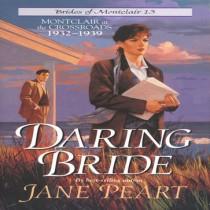 Daring Bride (Brides of Montclair, Book #13)