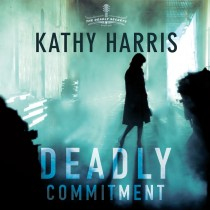 Deadly Commitment (The Deadly Secrets)