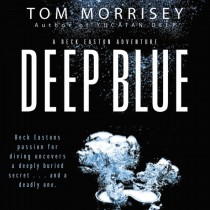 Deep Blue (A Beck Easton Adventure, Book #1)