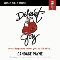 Defiant Joy (Audio Bible Studies)