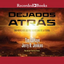 Dejados atras (Left Behind) (Left Behind, Book #1)