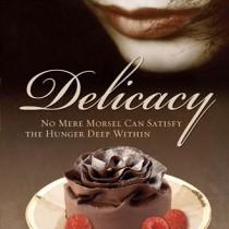 Delicacy (Sensations Series, Book #3)
