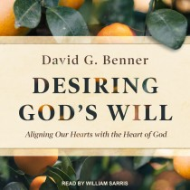 Desiring God's Will
