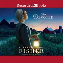 The Devoted: A Novel (The Bishop's Family, Book #3)