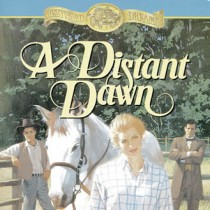A Distant Dawn (Westward Dreams, Book #4)