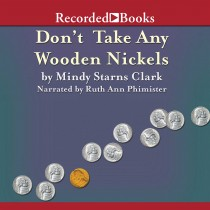 Don't Take Any Wooden Nickels (Million Dollar Mysteries, Book #2)