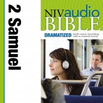 Dramatized Audio Bible - New International Version, NIV: (09) 2 Samuel