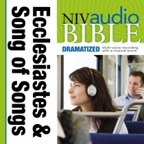Dramatized Audio Bible - New International Version, NIV: (20) Ecclesiastes and Song of Songs