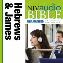 Dramatized Audio Bible - New International Version, NIV: (38) Hebrews and James