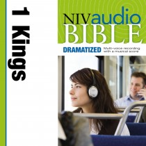 Dramatized Audio Bible - New International Version, NIV: (10) 1 Kings