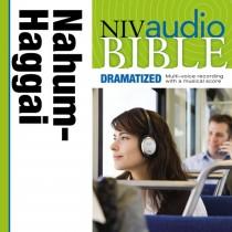 Dramatized Audio Bible - New International Version, NIV: (27) Nahum, Habakkuk, Zephaniah, and Haggai
