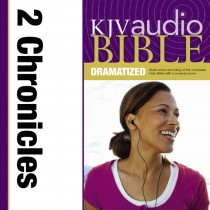 Dramatized Audio Bible - King James Version, KJV: (13) 2 Chronicles