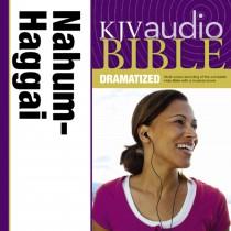 Dramatized Audio Bible - King James Version, KJV: (27) Nahum, Habakkuk, Zephaniah, and Haggai