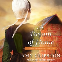 A Dream of Home (Hearts of the Lancaster Grand Hotel, Book #3)