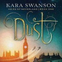 Dust (Heirs of Neverland, Book #1)