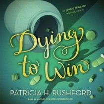 Dying to Win (The Jennie McGrady Mysteries, Book #6)