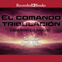 El comando tribulacíon (Tribulation Force) (Left Behind, Book #2)