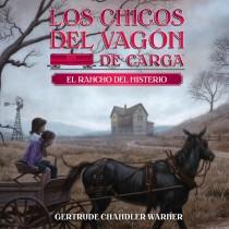 El rancho del misterio (Boxcar Children)