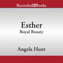 Esther (A Dangerous Beauty Novel Series, Book #1)