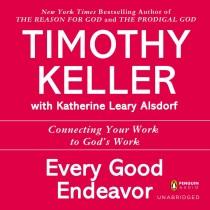 Every Good Endeavor