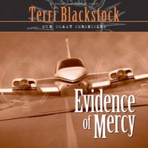 Evidence of Mercy (Sun Coast Chronicles, Book #1)