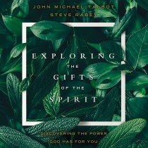 Exploring the Gifts of the Spirit