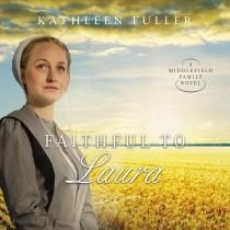 Faithful to Laura (A Middlefield Family Novel, Book #2)