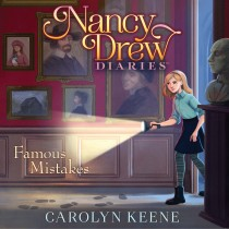 Famous Mistakes (Nancy Drew Diaries, Book #7)