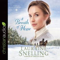A Breath of Hope (Under Northern Skies, Book #2)