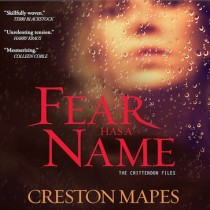 Fear Has a Name (The Crittendon Files Series, Book #1)