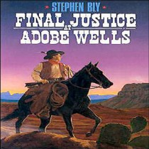 Final Justice at Adobe (The Legend of Stuart Brannon Series, Book #5)