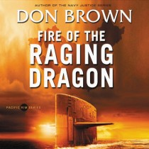 Fire of the Raging Dragon (Pacific Rim Series, Book #2)