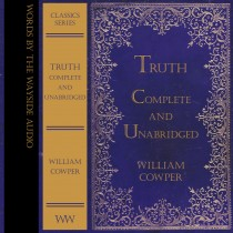 Truth - Complete and Unabridged