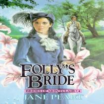 Folly's Bride (Brides of Montclair, Book #4)