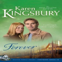 Forever (Firstborn Series, Book #5)