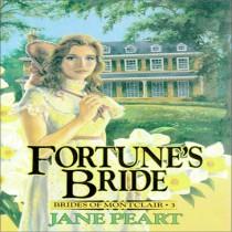 Fortune's Bride (Brides of Montclair, Book #3)