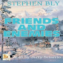 Friends and Enemies (Fortunes of the Black Hills Series, Book #4)