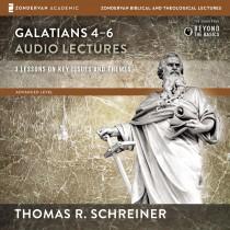 Galatians 4-6: Audio Lectures