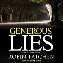 Generous Lies (Hidden Truth, Book #3)