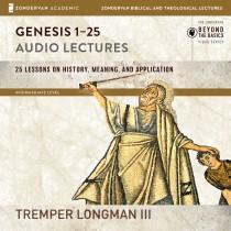 Genesis 1-25: Audio Lectures