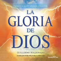 La gloria de Dios (The Glory of God)