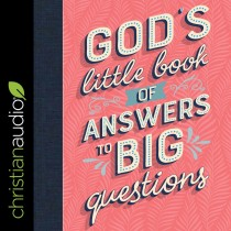God's Little Book of Answers to Big Questions