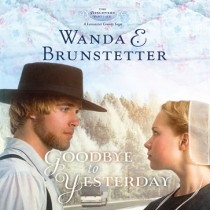 Goodbye to Yesterday (The Discovery - A Lancaster County Saga, Book #1)