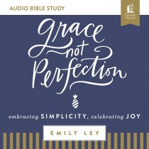 Grace, Not Perfection (Audio Bible Studies)
