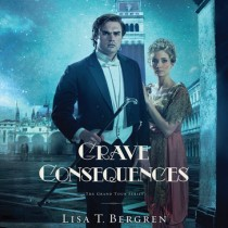 Grave Consequences (Grand Tour Series, Book #2)