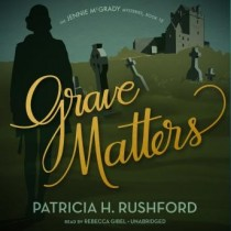 Grave Matters (The Jennie McGrady Mysteries, Book #15)