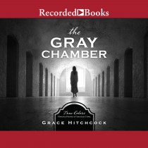 The Gray Chamber (True Colors, Book #4)